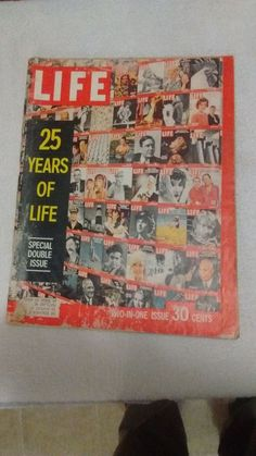 Life Magazine 25 years of life, anniversary double edition