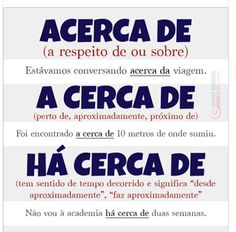 Acerca x A cerca de x Há cerca de Portuguese Grammar, Portuguese Lessons, Portuguese Language, English Lessons, English Course, Language Study, Lettering Tutorial, Study Hard, Best Way To Study