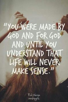 You were made by God