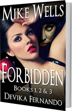 The Tornado Giveaway: Tornado Giveaway 2: Book No. 2 : FORBIDDEN Books 1, 2 & 3 by Mike Wells and Devika Fernando