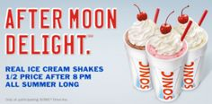 Sonic: Half-Priced Real Ice Cream Shakes after 8 PM
