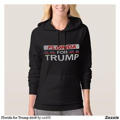 Florida for Trump 2016 Hoody