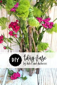 DIY twig vase for fl