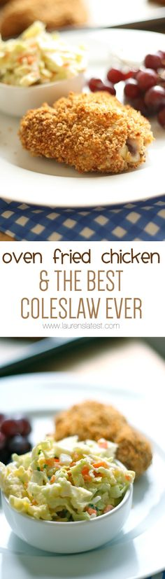 Oven Fried Chicken & the BEST Coleslaw Ever!