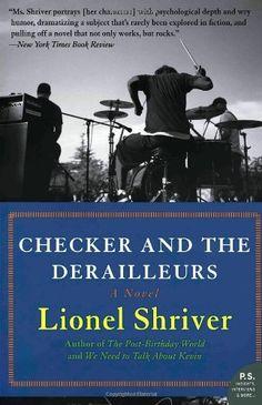 Checker and the Derailleurs: A Novel by Lionel Shriver, http://www.amazon.com/dp/0061711373/ref=cm_sw_r_pi_dp_b723ub0GSJGAB