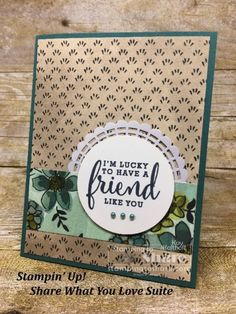 Stampin' Up! Share What You Love on Tranquil Tide created by Kay Kalthoff for Quick Cards, Cute Cards, Diy Cards, Your Cards, Diy Craft Projects, Diy And Crafts, Card Crafts, Appreciation Cards, Friendship Cards