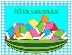Fill Up the Watermelon/Summer Reading Book Fun! Primary/El