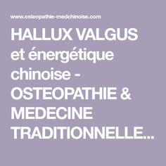 HALLUX VALGUS et énergétique chinoise - OSTEOPATHIE & MEDECINE TRADITIONNELLE CHINOISE