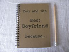 You are the best boyfriend because... 5 x