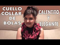 BUFANDA CUELLO COLLAR - YouTube