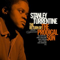 Stanley Turrentine - The Return Of The Prodigal Son.  Unknown author.