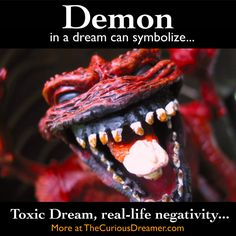 A demon or devil in a dream can represent... More at TheCuriousDreamer... #dreammeaning #dreamsymbol