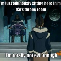 I'm just sayin...I mean sure, they made Asami seem evil when she wasn't, but I'm not sure about this one