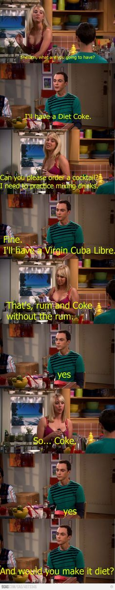 Big Bang Theory- Sheldon wants a coke, Penny wants to make a drink...
