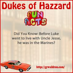 Did you know: Before Luke went to live with Uncle Jesse, he was in the Marines?  #DukesofHazzard