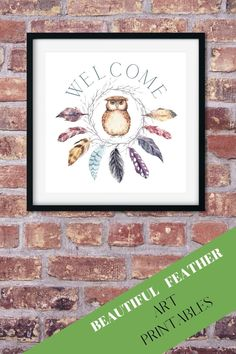 Beautiful WELCOME art print for the home. This digital SQUARE feather and owl art print will look beautiful on display in the entry hall, kitchen or guest room. #owlartprints #owlwallart #featherart #digitalowlart #welcomesign #entrywayart #owldelights Owl Wall Art, Owl Art, Entryway Art, Digital Prints, Digital Art, Feather Art, Decorating Your Home, Art Quotes, Art Prints