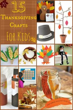 15 Thanksgiving Crafts For Kids http://www.lifewiththecrustcutoff.com/15-kids-thanksgiving-crafts/