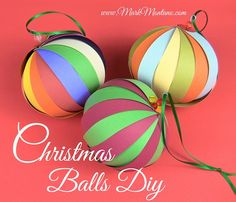 How-To: Paper Christmas Balls-These are so easy to make and just beautiful if you have patterned scrap book paper!