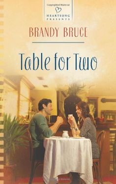 Brandy Bruce - Table for Two / https://www.goodreads.com/book/show/18468016-table-for-two