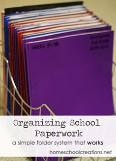 Organizing school paperwork - a simple folder system that works.