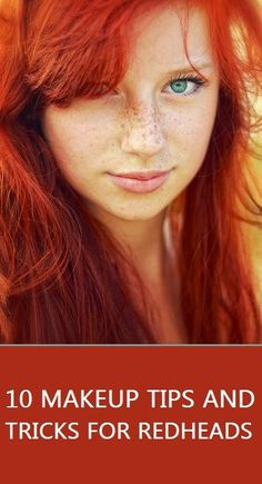 10 Makeup Tips and Tricks for Redheads
