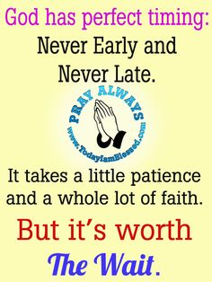 God has Perfect Timing - just wait for that cute little baby to come!