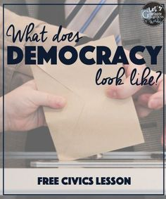 Try this FREEBIE Civics or American Government lesson challenging your students to access what they already know about how democracy and government look. Perfect as a first day of class or activity!