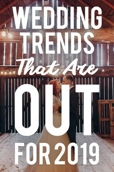 See what 19 Wedding Trends That Are Out For 2019 On shefinds.com