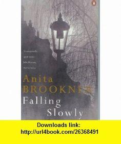 Falling Slowly and Visitors (9780149019125) Anita Brookner , ISBN-10: 0149019122  , ISBN-13: 978-0149019125 ,  , tutorials , pdf , ebook , torrent , downloads , rapidshare , filesonic , hotfile , megaupload , fileserve