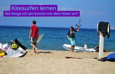 Kitesurfen lernen – Wo und wie fange ich am besten mit dem Kiten an?