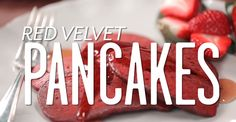 Red Velvet pancakes worth waking up for. Red Velvet Pancakes, Fluffy Pancakes, Perfect Pancake Recipe, My Favorite Food, Favorite Recipes, Dude Food, Food Experiments, Holiday Desserts, Holiday Treats