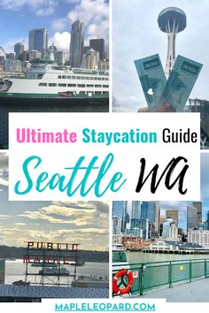 Top Places for a Staycation in Seattle