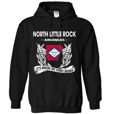 NORTH LITTLE ROCK - Its where my story begins! T-Shirts, Hoodies (39$ ==► Shopping Now!)