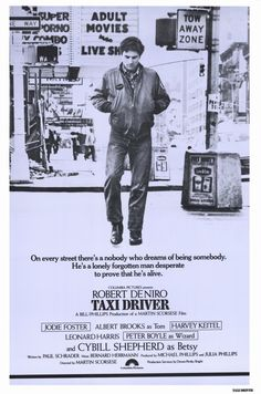 Directed by Martin Scorsese.  With Robert De Niro, Jodie Foster, Cybill Shepherd, Albert Brooks. A mentally unstable Vietnam War veteran works as a night-time taxi driver in New York City where the perceived decadence and sleaze feeds his urge for violent action, attempting to save a preadolescent prostitute in the process.