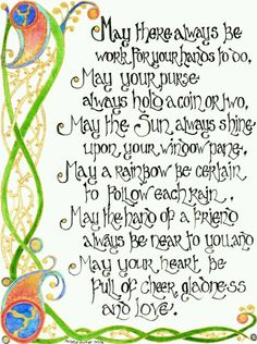 Watercolours and inks illuminate this Celtic Blessing. the border patterns were inspired by La Tene Culture artwork Celtic Blessing 2 Baby Blessing, Irish Blessing, Irish Birthday Blessing, Gaelic Baby Names, Irish Quotes, Irish Sayings, Irish Poems, Scottish Sayings, Nice Sayings