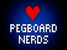Pegboard Nerds <3