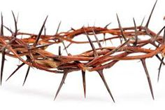 He wore a crown of thorns so that we can reign as kings.
