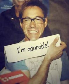 RDJ. Yes, you certainly are.