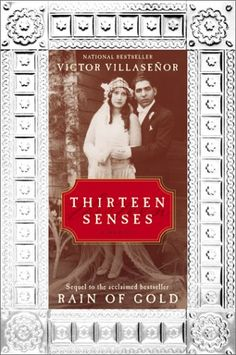 Thirteen Senses: A Memior  Victor Villasenor