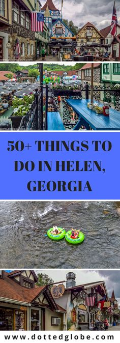50+ Things to do in Helen, Georgia | Fun things to do for couples, kids, and families | Popular things to do in Downtown Helen & Main Street | Outdoor things to do in Helen, ga | Waterfalls and hikes near Helen, Georgia