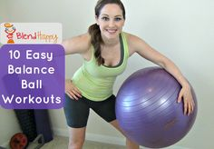 Core workouts you can do at home or in the gym to lose weight, strengthen the core, help with lower back pain, and improve posture! http://blendhappy.com/easy-balance-ball-core-workouts/