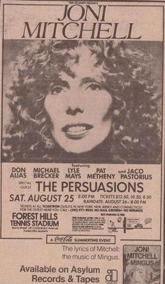 Joni Mitchell featuring Don Alias, Michael Brecker, Lyle Mays, Pat Metheny and Jaco Pastorius; Special Guest The Persuasions