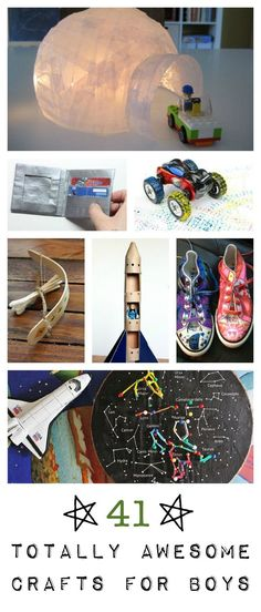 41 Craft Ideas For Boys There Are Some Really Fun Here That All Kids Would Like