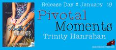 Renee Entress's Blog: [Release Day Blitz] Pivotal Moments by Trinity Han...