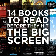 14 Books To Read Before They Hit The Big Screen IM SO EXCITED!! Three down, eleven to go 14 book, books, hit, screens, read, big screen, movi, bookworm, bigscreen