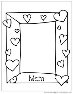 Mother's Day Coloring Pages Mothers Day Pictures Frames, Mom Pictures, Pictures To Draw, Mothers Day Crafts Preschool, Fathers Day Crafts, Kindergarten Crafts, Classroom Crafts, Preschool Activities, Mothers Day Coloring Pages