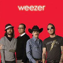 "Weezer: ""The Red Album""  How could you not like these guys?!"