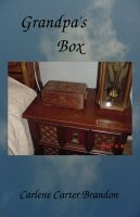 Grandpa's Box By Carlene Carter Brandon