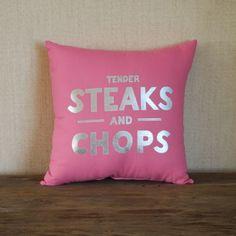 Tender Steaks Pink Pillow