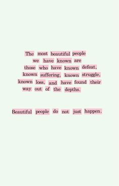Scars is what make you beautiful.